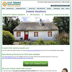 Ireland Vacations with CIE Tours - See Ireland at its best!