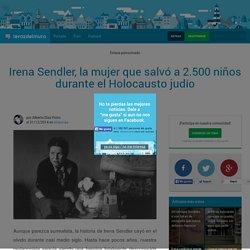 Irena Sendler, la mujer que salvó a 2.500 niños durante el Holocausto judío