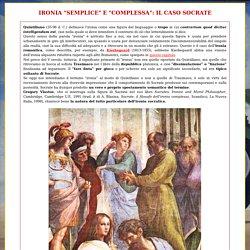 Ironia semplice e complessa: Socrate, di Irene Stelladoro