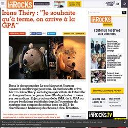 "Irène Théry : ""Je souhaite qu'à terme, on arrive à la GPA"""