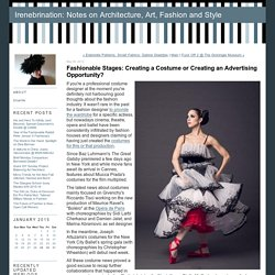 Fashionable Stages: Creating a Costume or Creating an Advertising Opportunity? - Irenebrination: Notes on Architecture, Art, Fashion and Style