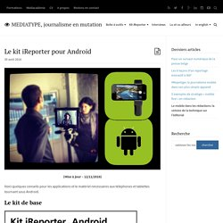 Kit iReporter Android