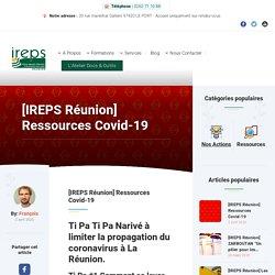 [IREPS Réunion] Ressources Covid-19 – IREPS Réunion