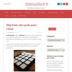 iRig Pads, des pads pour l'iPad