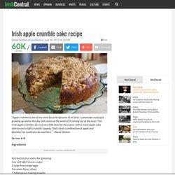 Irish apple crumble cake recipe