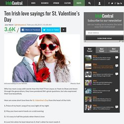 Ten Irish love sayings for St. Valentine's Day