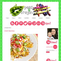 Peas and Crayons: Irish Nachos