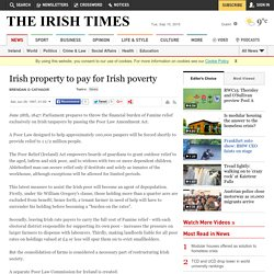 Irish property to pay for Irish poverty