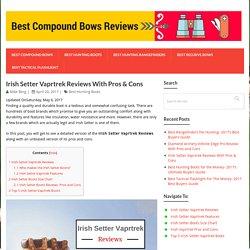 Irish Setter Vaprtrek Reviews With Pros & Cons