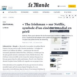 «The Irishman» sur Netflix, symbole d'un cinéma mondial en péril