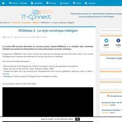 IRISNotes 3 : Le stylo numérique intelligent