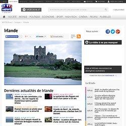 Irlande - Actualité, vidéos et photos