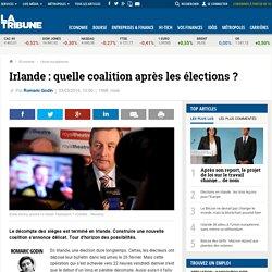 Irlande : quelle coalition après les élections ?