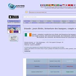 Irlande : jours fériés, fermeture des banques, congés scolaires