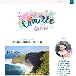 LE TOUR DE L'IRLANDE, L'OUEST - Camilletalks.com