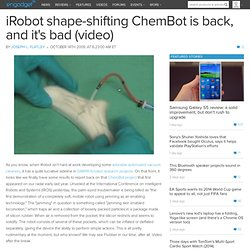 iRobot shape-shifting ChemBot is back, and it's bad (video)