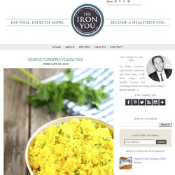 The Iron You: (Simple) Turmeric Yellow Rice