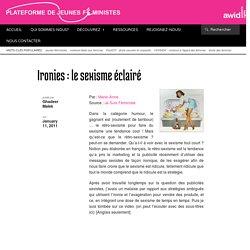 Ironies : le sexisme éclairé - Plateforme de Jeunes Feministes