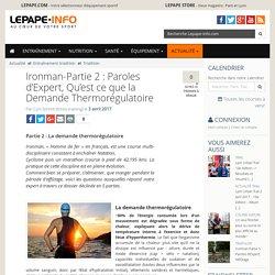 Ironman-Partie 2 : Paroles d'Expert, Qu'est ce que la Demande Thermorégulatoire