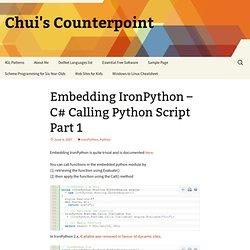 Embedding IronPython – C# Calling Python Script Part 1