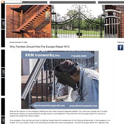 Best Iron Works Company: Why Families Should Hire Fire Escape Repair NYC