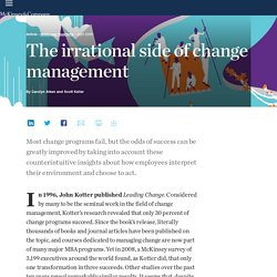 The irrational side of change management
