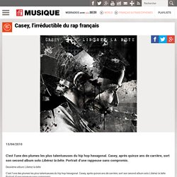 Casey, l'irréductible du rap français – RFI Musique