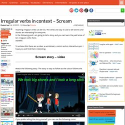 Irregular verbs in context - Scream