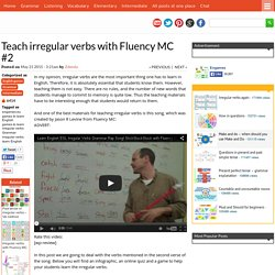 Teach irregular verbs with Fluency MC #2