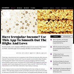 Have Irregular Income? Use This App To Smooth Out The Highs And Lows
