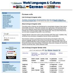 German Grammar: German Verbs: Strong & Irregular Verbs - Grammatik der deutschen Sprache: Liste der Starken & Unregelmäßigen Verben