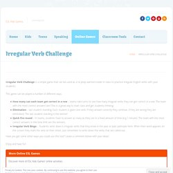 Irregular Verb Challenge - ESL Kids Games