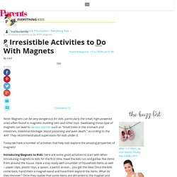 8 Irresistible Activities to Do With Magnets