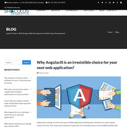 Why AngularJS is an irresistible choice for your next web application?