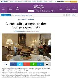 L'irrésistible ascension des burgers gourmets