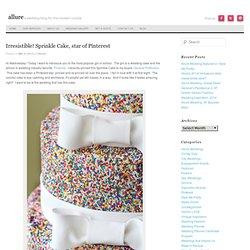 """Irresistible """"Sprinkle Cake"""""""