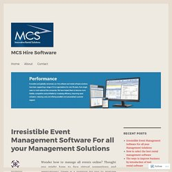 Irresistible Event Management Software For all your Management Solutions – MCS Hire Software