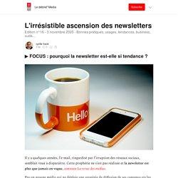 L'irrésistible ascension des newsletters - Le débrief' Media