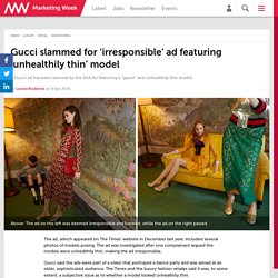 Gucci slammed for 'irresponsible' ad featuring 'unhealthily thin' model