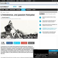 L'irrévérence, une passion française