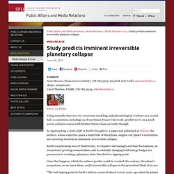 Study predicts imminent irreversible planetary collapse - Public Affairs and Media Relations
