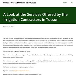 A Look at the Services Offered by the Irrigation Contractors in Tucson