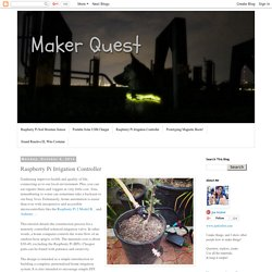 Maker Quest: Raspberry Pi Irrigation Controller