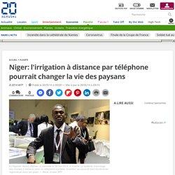 Niger: l'irrigation à distance par téléphone pourrait changer la vie des paysans