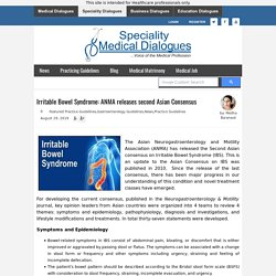 Irritable Bowel Syndrome: ANMA releases second Asian Consensus