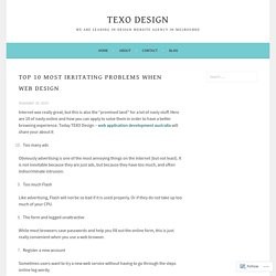 Top 10 most irritating problems when web design – texo design