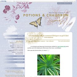 Recettes de cosmétiques naturels, savons faits maison, aromathérapie | Potions et Chaudron