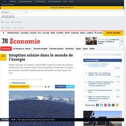 Irruption solaire dans le monde de l'énergie