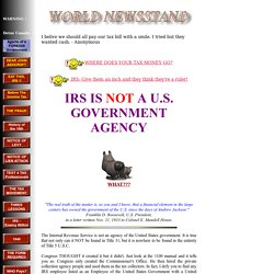 IRS IS NOT A U.S. GOVERNMENT AGENCY