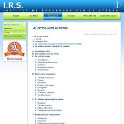 IRS - Le stress dans le monde du travail